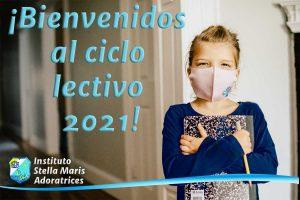 ¡Bienvenidos al ciclo lectivo 2021!